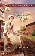 The Runaway Bride (Love Inspired Series Historical) eBook