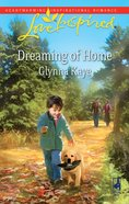 Dreaming of Home (Love Inspired Series) eBook