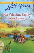 Her Valentine Family (Love Inspired Series) eBook
