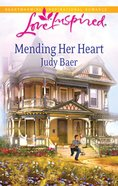 Mending Her Heart (Love Inspired Series) eBook