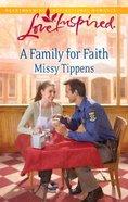 A Family For Faith (Love Inspired Series) eBook