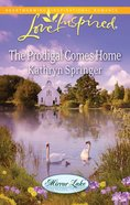 The Prodigal Comes Home (Love Inspired Series) eBook