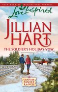 The Soldier's Holiday Vow (Love Inspired Series) eBook