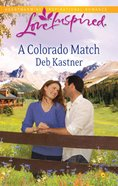 A Colorado Match (Love Inspired Series) eBook