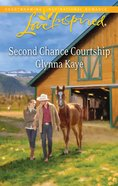 Second Chance Courtship (Love Inspired Series) eBook