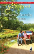 The Cowboy's Courtship (Love Inspired Series) eBook