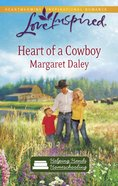 Heart of a Cowboy (Love Inspired Series) eBook