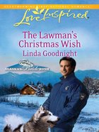 The Lawman's Christmas Wish (Love Inspired Series) eBook