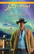 Yukon Cowboy (Love Inspired Series) eBook