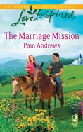 The Marriage Mission (Love Inspired Series) eBook