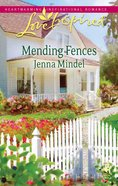 Mending Fences (Love Inspired Series) eBook