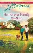Her Forever Family (Love Inspired Series) eBook
