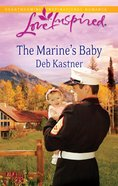 The Marine's Baby (Love Inspired Series) eBook
