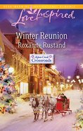 Winter Reunion (Love Inspired Series) eBook