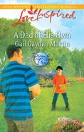 A Dad of His Own (Love Inspired Series) eBook