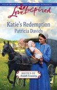 Katie's Redemption (Love Inspired Series) eBook