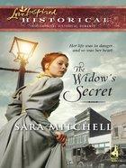 The Widow's Secret (Love Inspired Historical Series) eBook