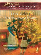 Her Patchwork Family (Love Inspired Series Historical) eBook
