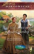 Kansas Courtship (Love Inspired Series Historical) eBook