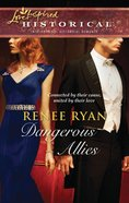 Dangerous Allies (Love Inspired Series Historical) eBook