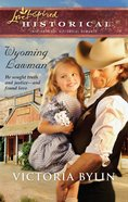 Wyoming Lawman (Love Inspired Series Historical) eBook