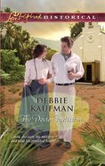The Doctor's Mission (Love Inspired Series Historical) eBook