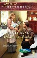Heartland Wedding (Love Inspired Series Historical) eBook