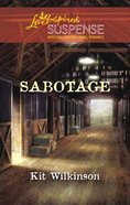Sabotage (Love Inspired Suspense Series) eBook