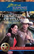 Daughter of Texas (Love Inspired Suspense Series) eBook