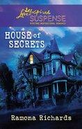 House of Secrets (Love Inspired Suspense Series) eBook