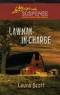 Lawman-In-Charge (Love Inspired Suspense Series) eBook
