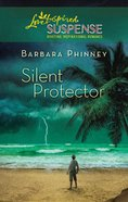 Silent Protector (Love Inspired Suspense Series) eBook
