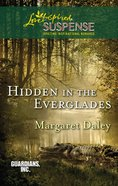 Hidden in the Everglades (Love Inspired Suspense Series) eBook