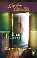 Poisoned Secrets (Love Inspired Suspense Series) eBook