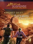 Forsaken Canyon (Love Inspired Suspense Series) eBook