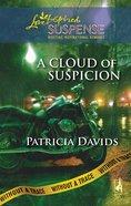 A Cloud of Suspicion (Love Inspired Suspense Series) eBook