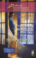 Protecting Her Child (Love Inspired Suspense Series) eBook