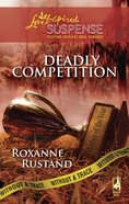 Deadly Competition (Love Inspired Suspense Series) eBook
