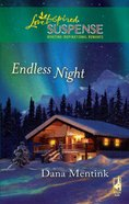 Endless Night (Love Inspired Suspense Series) eBook