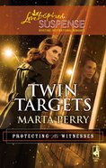 Twin Targets (Love Inspired Suspense Series) eBook