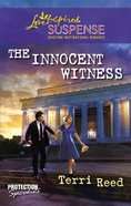 The Innocent Witness (Love Inspired Suspense Series) eBook