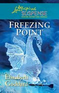 Freezing Point (Love Inspired Suspense Series) eBook