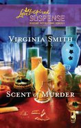 Scent of Murder (Love Inspired Suspense Series) eBook