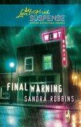 Final Warning (Love Inspired Suspense Series) eBook