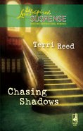 Chasing Shadows (Love Inspired Suspense Series) eBook