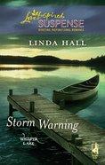 Storm Warning (Love Inspired Suspense Series) eBook