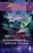 The Kidnapping of Kenzie Thorn (Love Inspired Suspense Series) eBook
