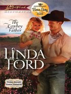 The Cowboy Father (Love Inspired Series Historical) eBook