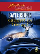 Caught in the Act (Amhearst Mystery Series) eBook