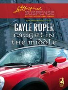 Caught in the Middle (Amhearst Mystery Series) eBook